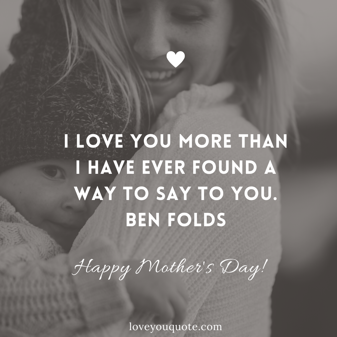 beautiful quote to send on mother's day to your mom